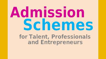 Admission Schemes for Talent, Professionals and Entrepreneurs